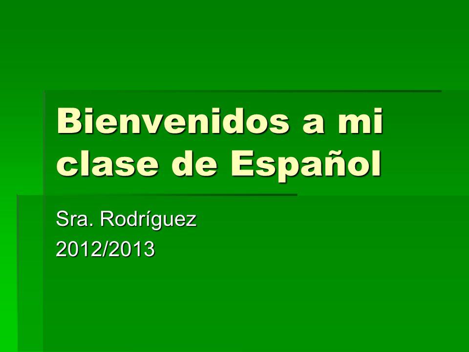 Bienvenidos a mi clase de Español