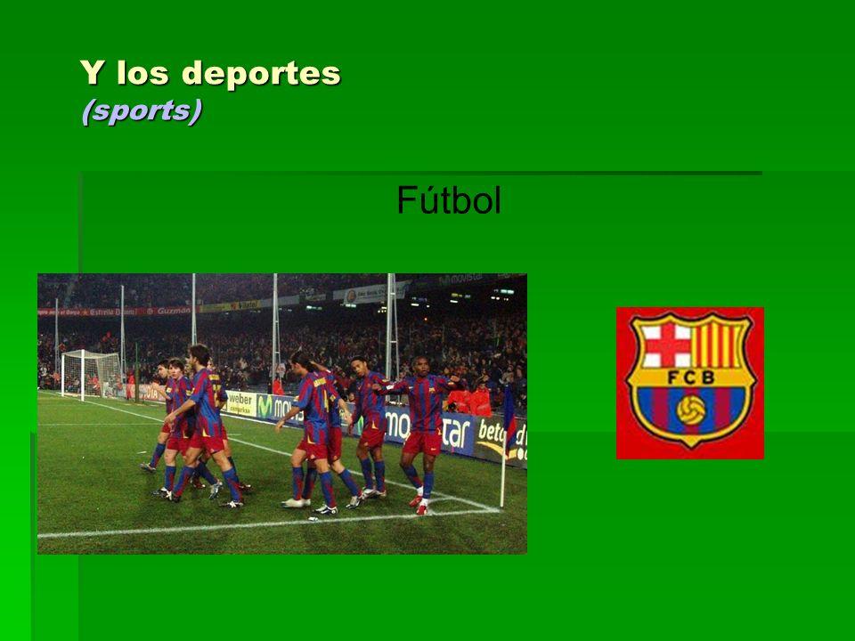 Y los deportes (sports)