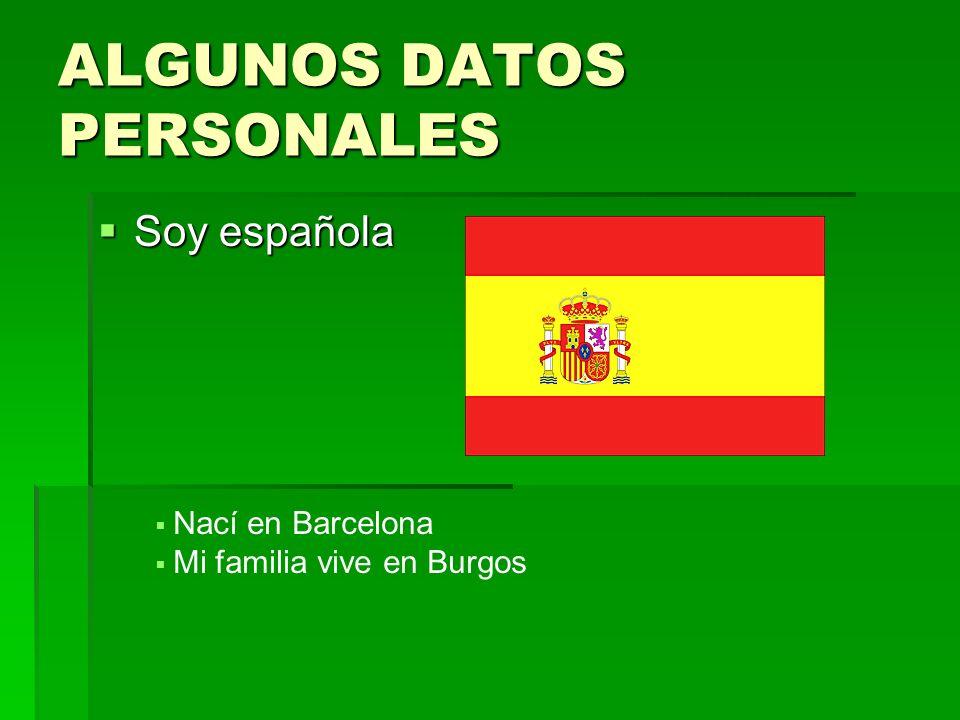 ALGUNOS DATOS PERSONALES