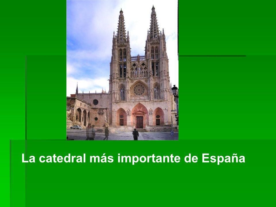 La catedral más importante de España
