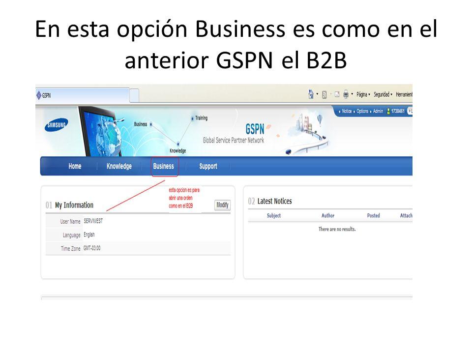 En esta opción Business es como en el anterior GSPN el B2B