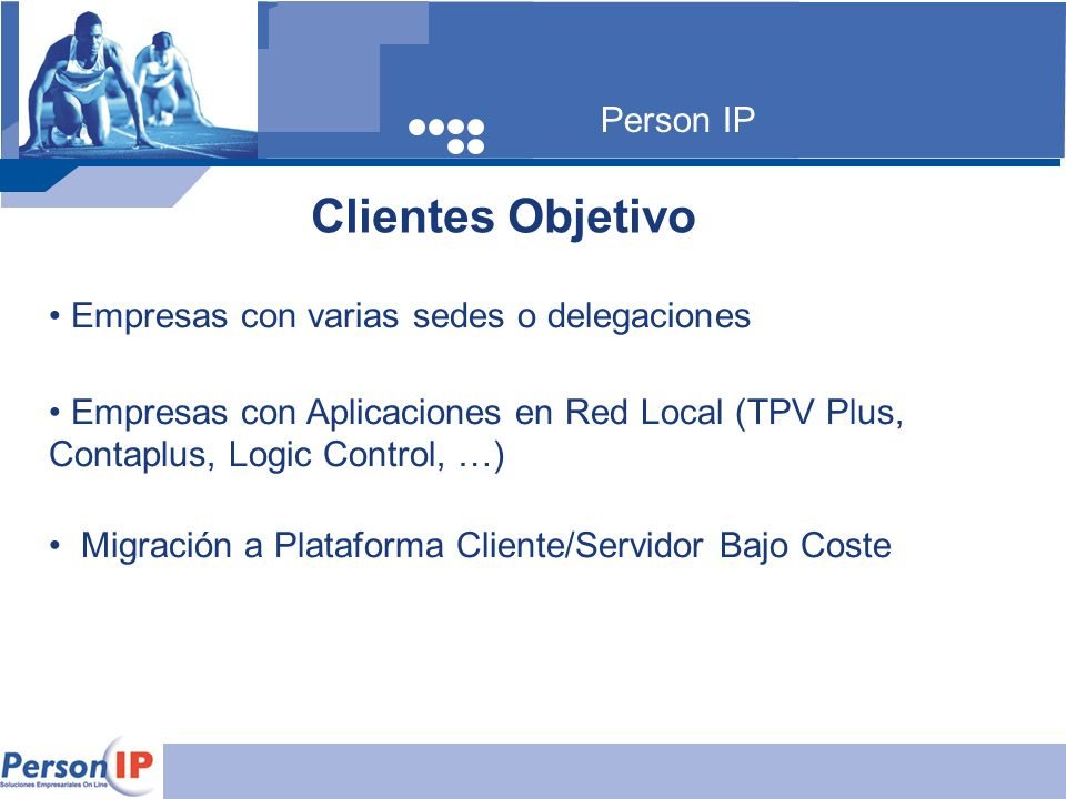 Clientes Objetivo Person IP Empresas con varias sedes o delegaciones