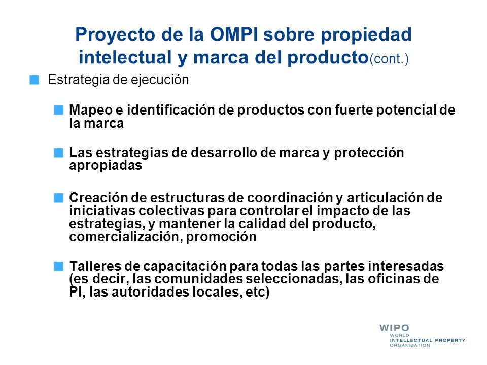 Proyecto de la OMPI sobre propiedad intelectual y marca del producto(cont.)