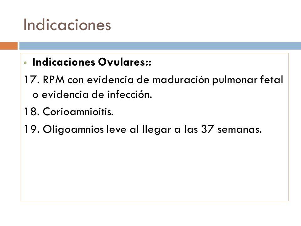 Indicaciones Indicaciones Ovulares::