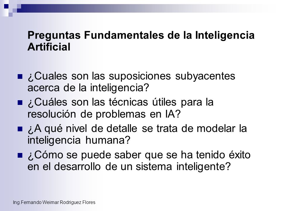 Preguntas Fundamentales de la Inteligencia Artificial