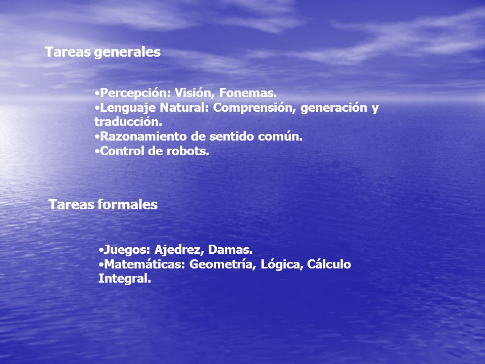 Tareas generales Tareas formales Percepción: Visión, Fonemas.
