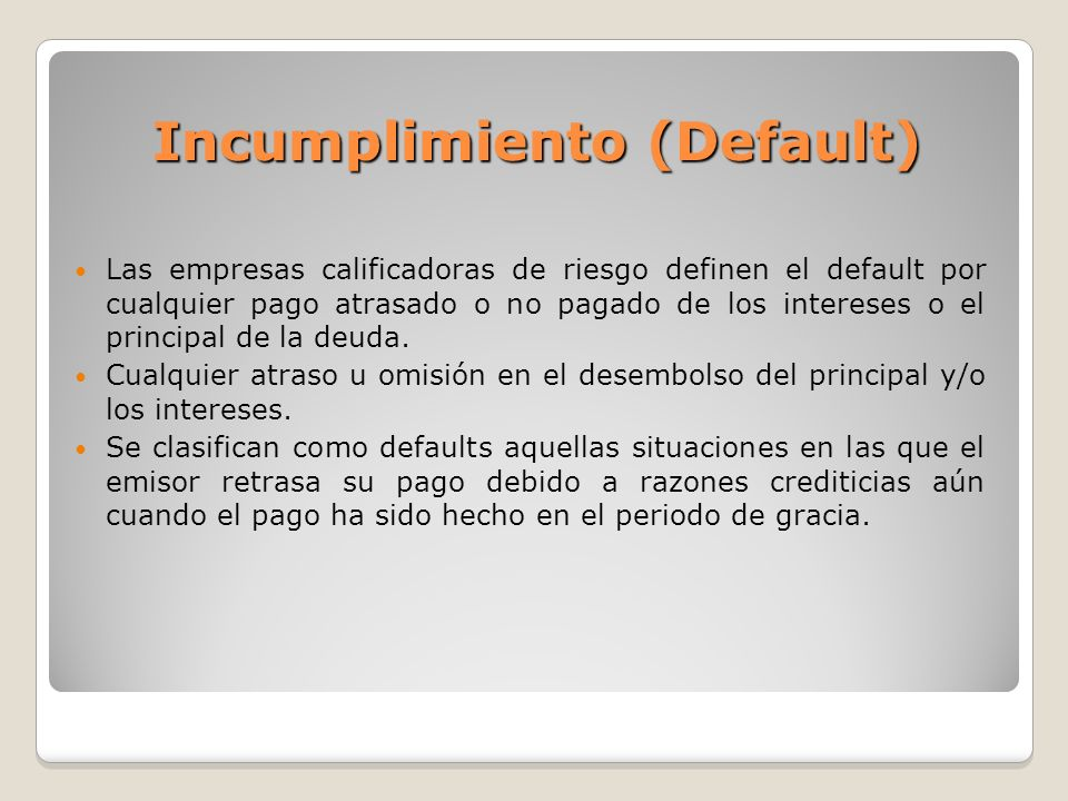 Incumplimiento (Default)