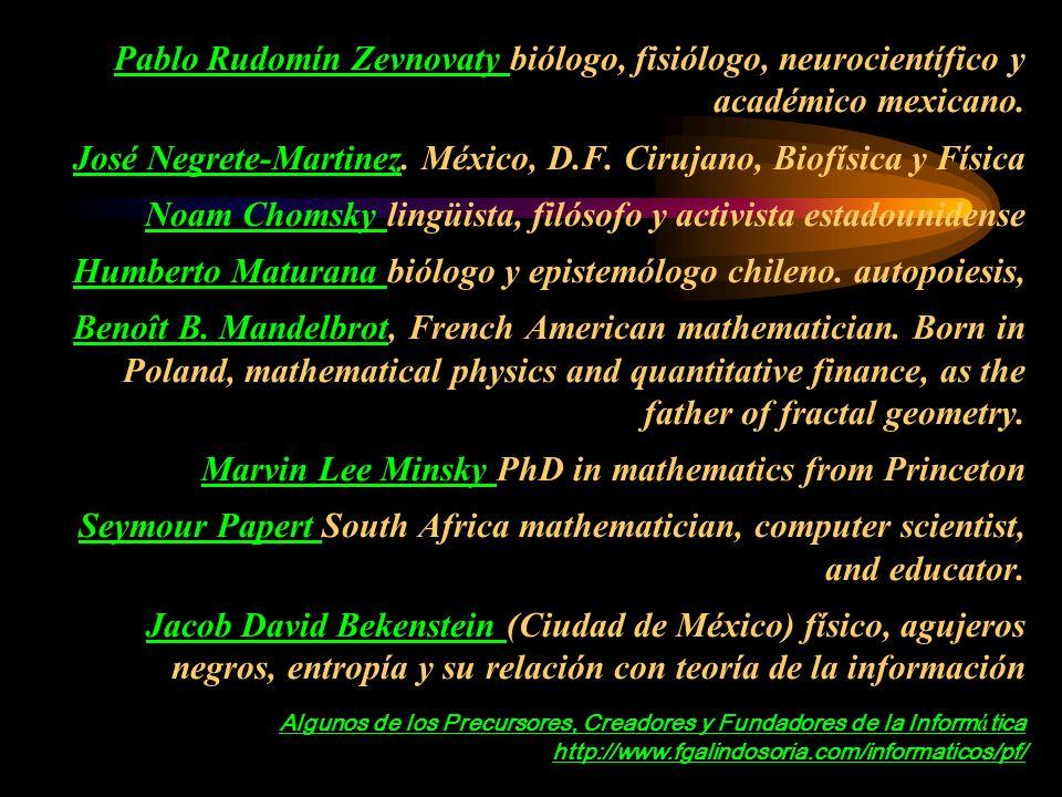 Pablo Rudomín Zevnovaty biólogo, fisiólogo, neurocientífico y académico mexicano.