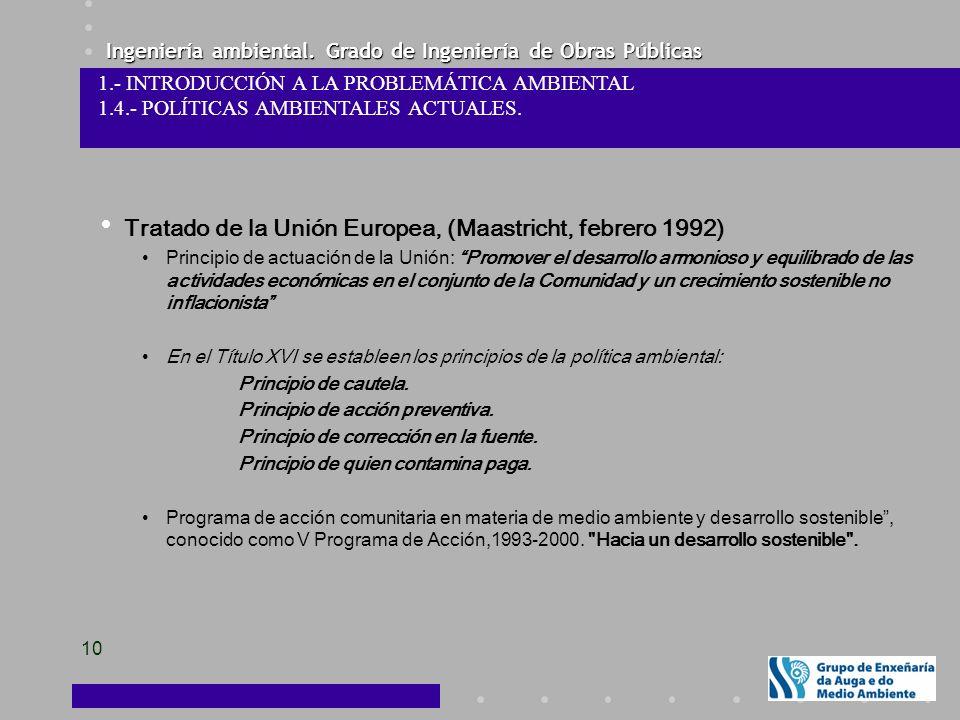 Tratado de la Unión Europea, (Maastricht, febrero 1992)