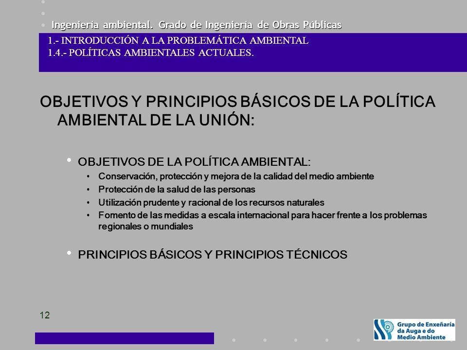 OBJETIVOS Y PRINCIPIOS BÁSICOS DE LA POLÍTICA AMBIENTAL DE LA UNIÓN: