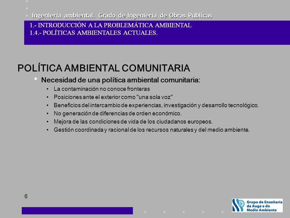 POLÍTICA AMBIENTAL COMUNITARIA