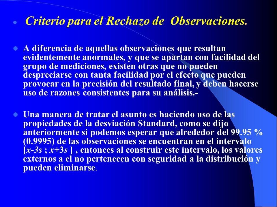 Criterio para el Rechazo de Observaciones.
