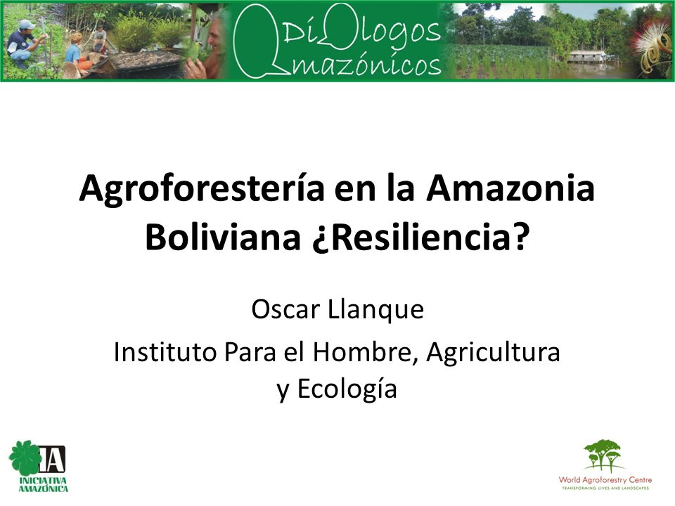 Agroforestería en la Amazonia Boliviana ¿Resiliencia