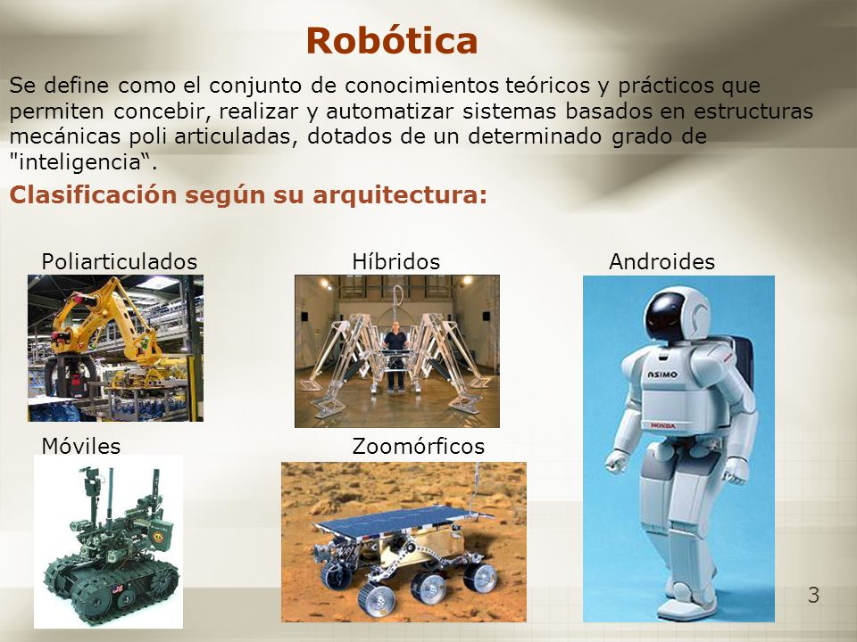 Robótica Clasificación según su arquitectura: