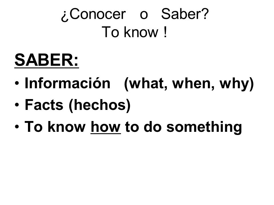¿Conocer o Saber To know !