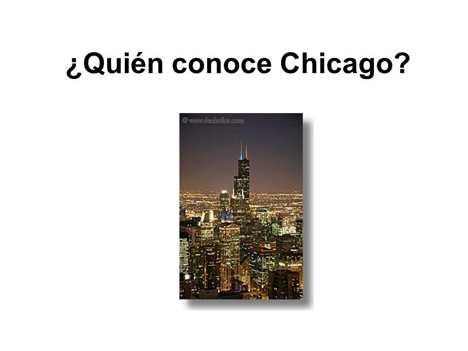 ¿Quién conoce Chicago