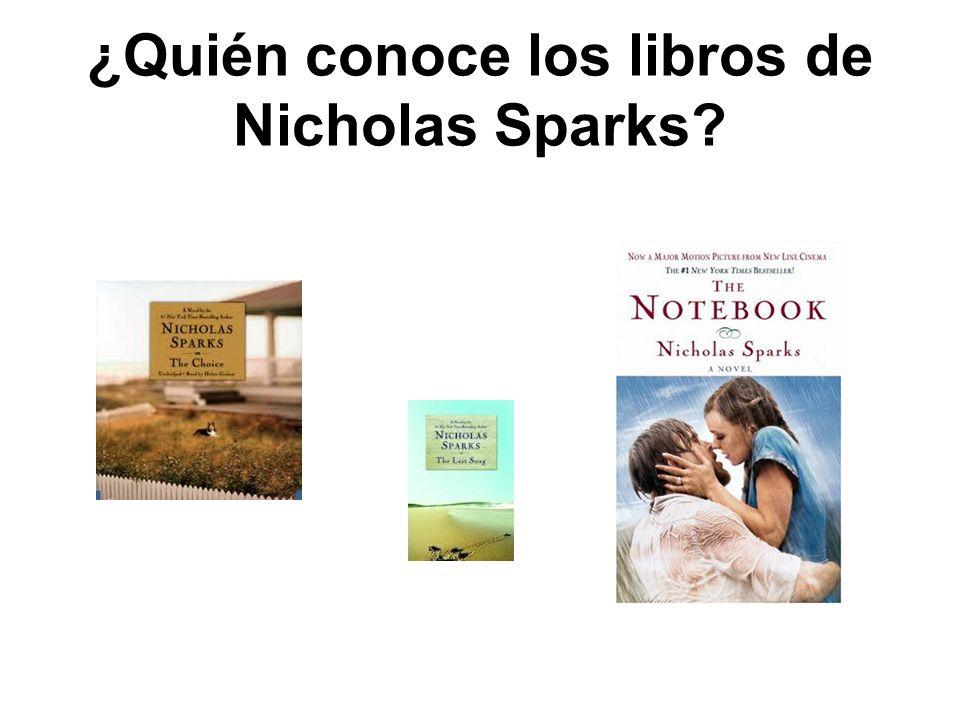 ¿Quién conoce los libros de Nicholas Sparks