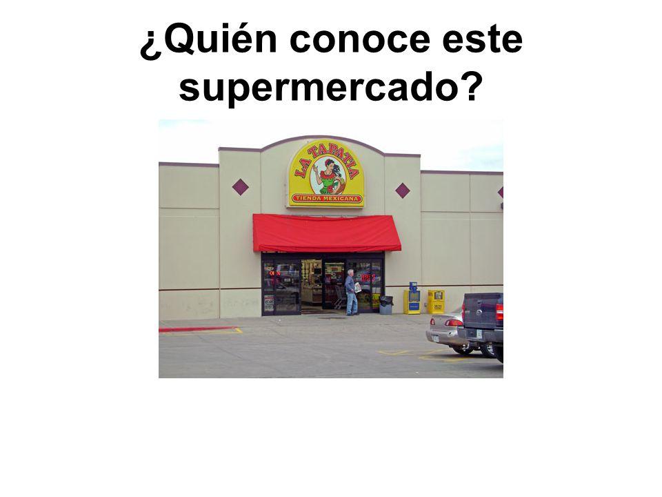 ¿Quién conoce este supermercado