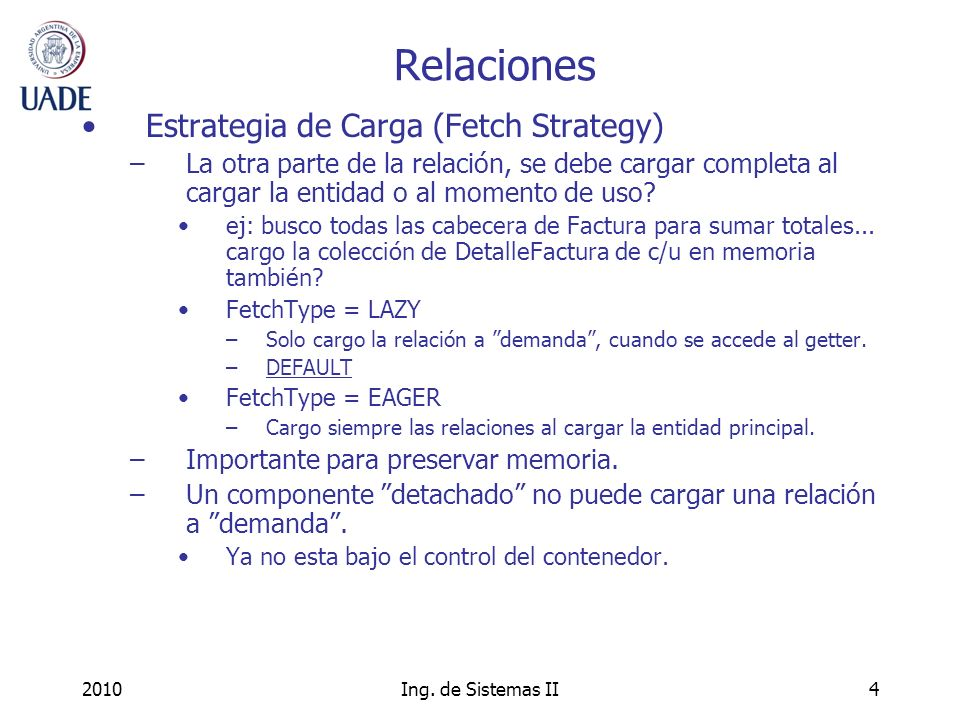 Relaciones Estrategia de Carga (Fetch Strategy)
