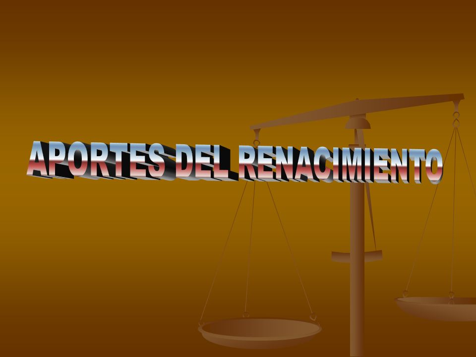 APORTES DEL RENACIMIENTO