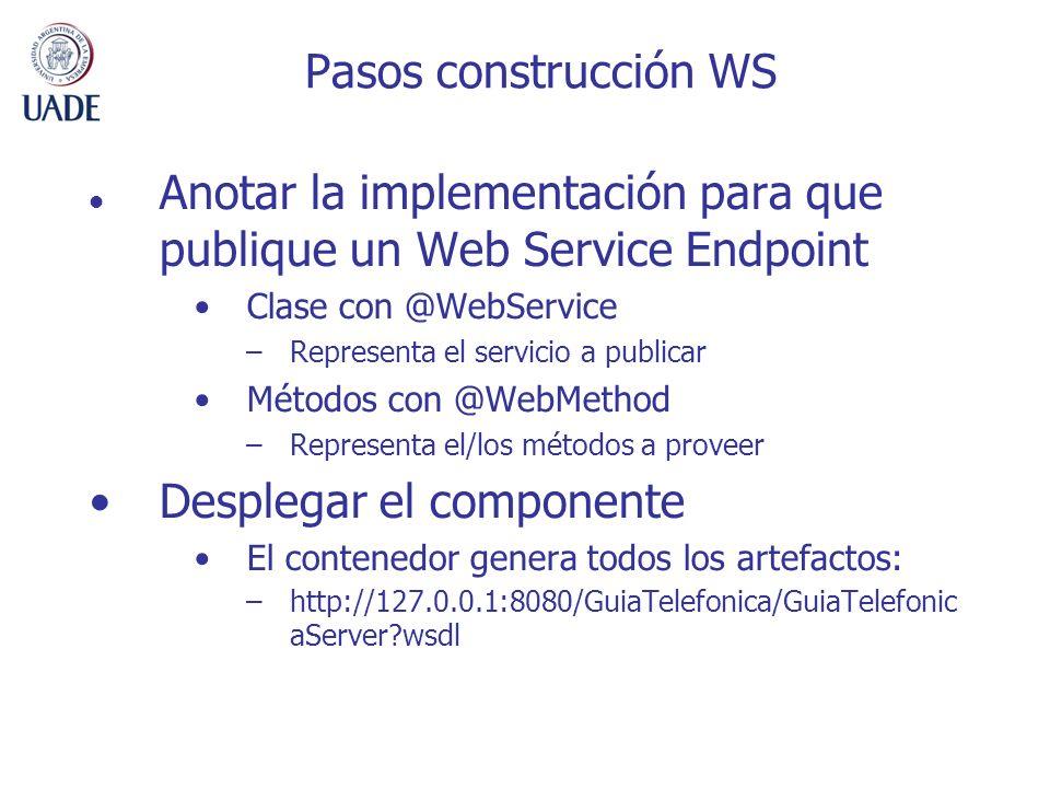 Anotar la implementación para que publique un Web Service Endpoint
