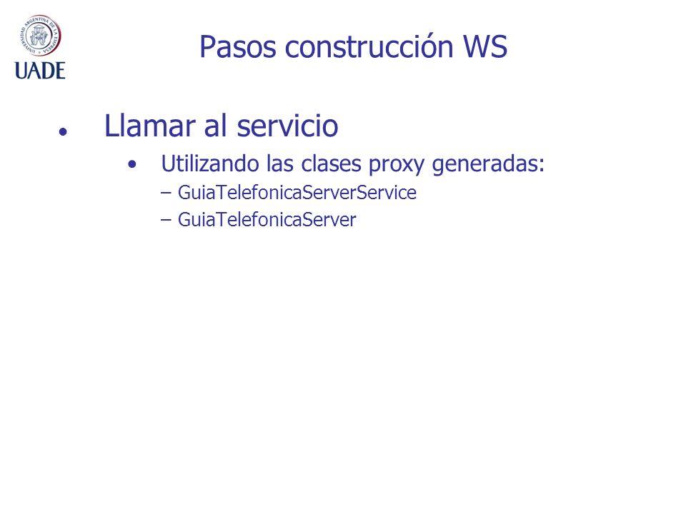 Pasos construcción WS Llamar al servicio