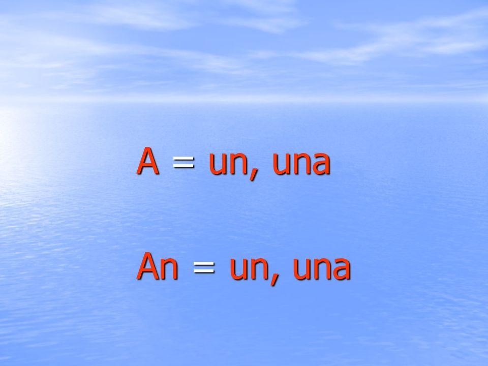 A = un, una An = un, una