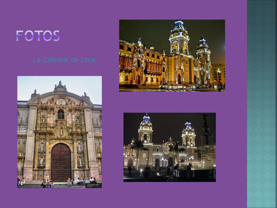 Fotos La Catedral de Lima