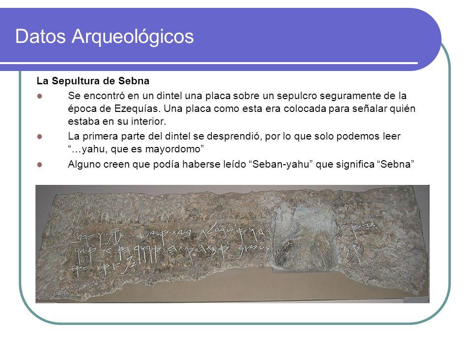 Datos Arqueológicos La Sepultura de Sebna