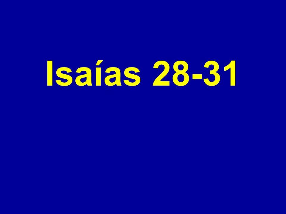 Isaías 28-31