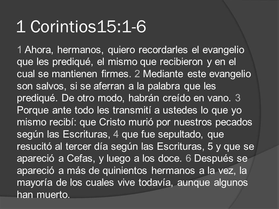1 Corintios15:1-6