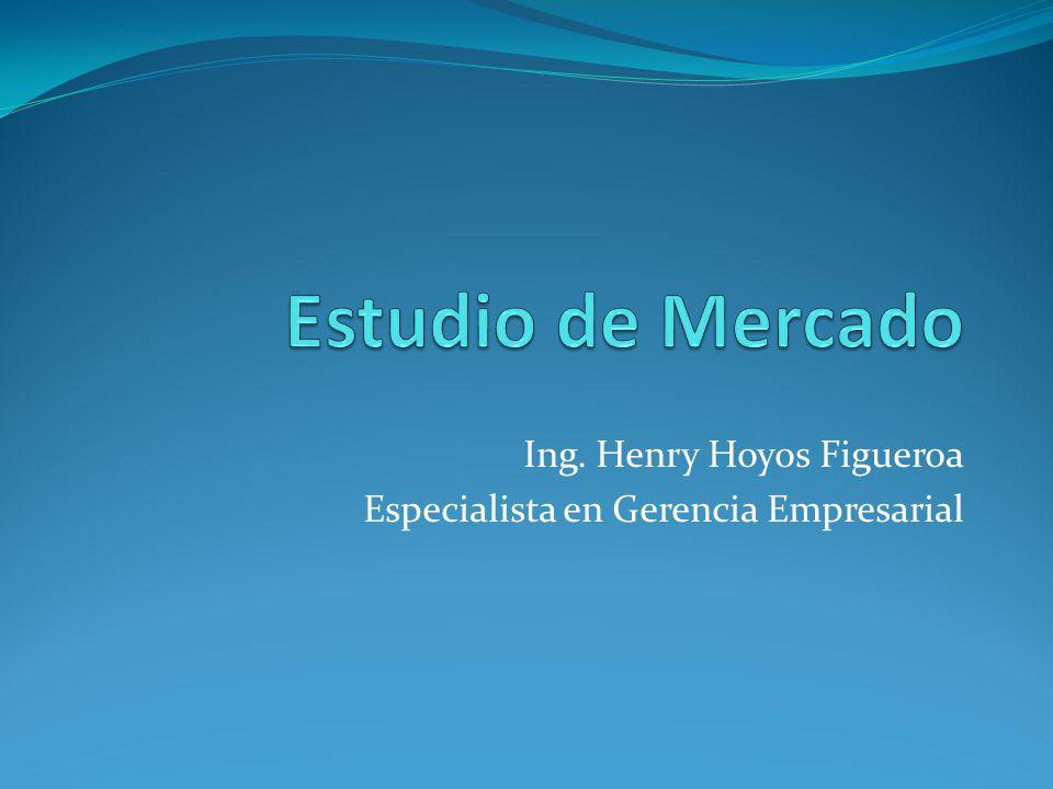 Ing. Henry Hoyos Figueroa Especialista en Gerencia Empresarial