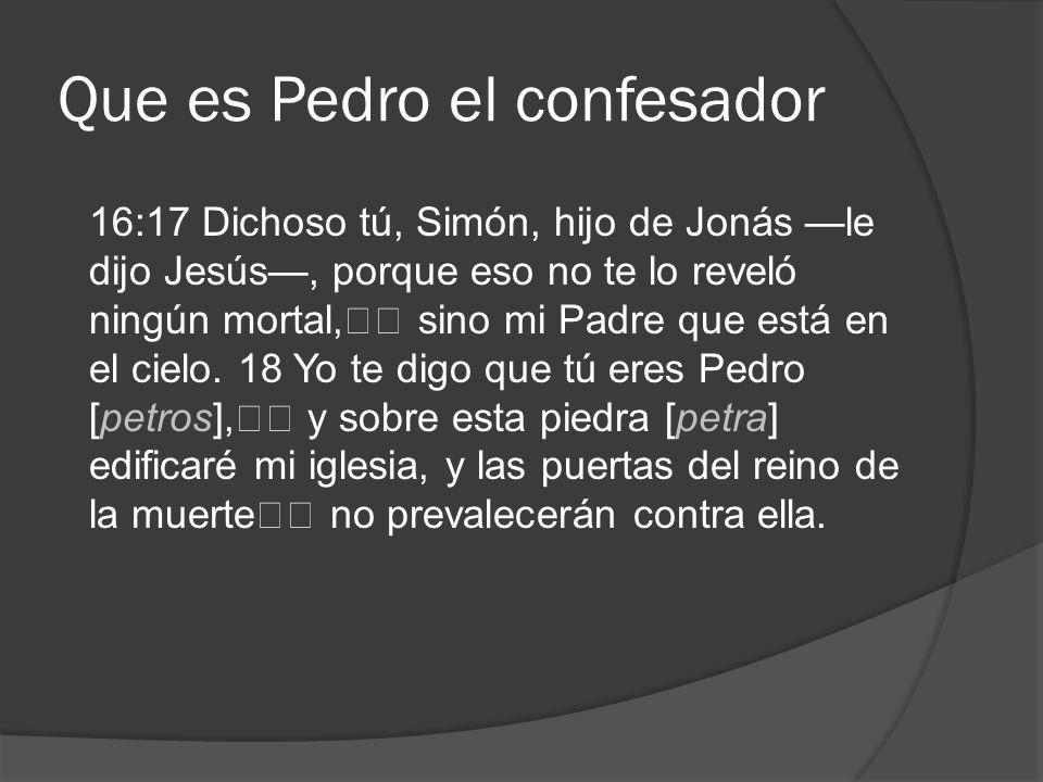 Que es Pedro el confesador