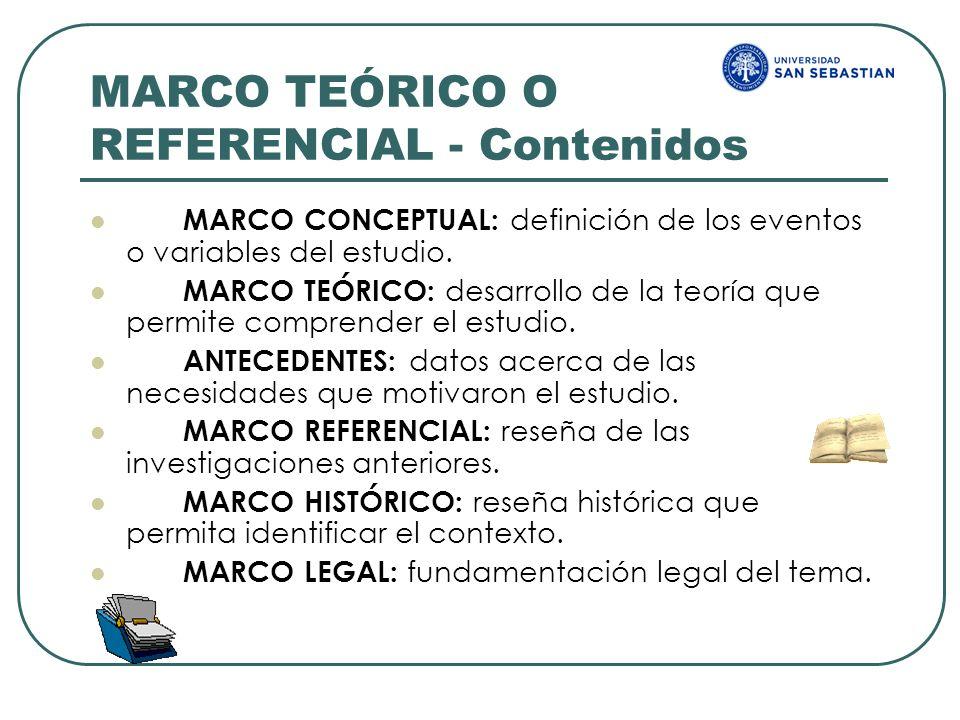 MARCO TEÓRICO O REFERENCIAL - Contenidos