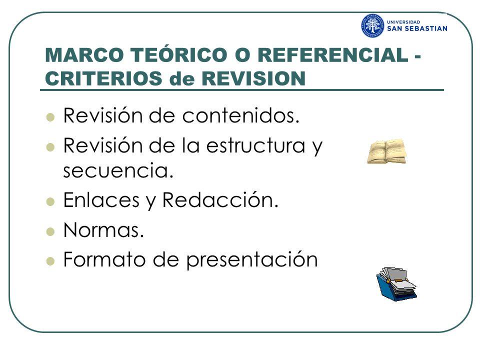 MARCO TEÓRICO O REFERENCIAL - CRITERIOS de REVISION