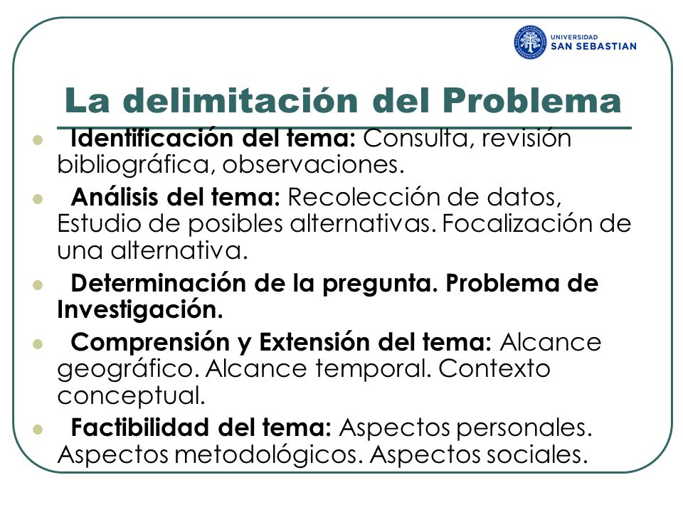 La delimitación del Problema