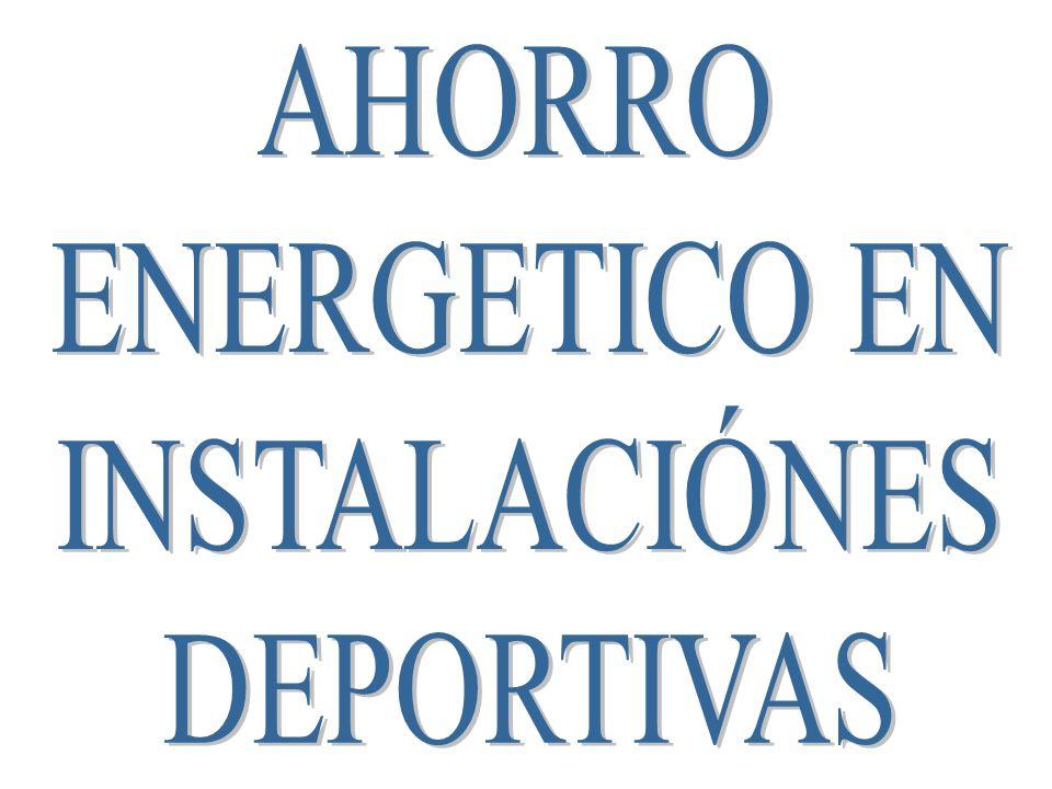 AHORRO ENERGETICO EN INSTALACIÓNES DEPORTIVAS