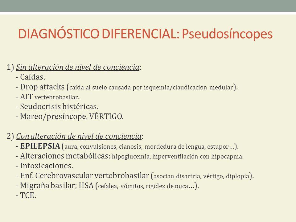 DIAGNÓSTICO DIFERENCIAL: Pseudosíncopes