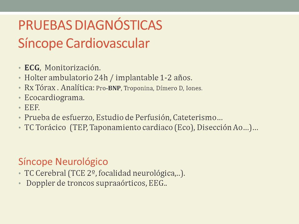PRUEBAS DIAGNÓSTICAS Síncope Cardiovascular