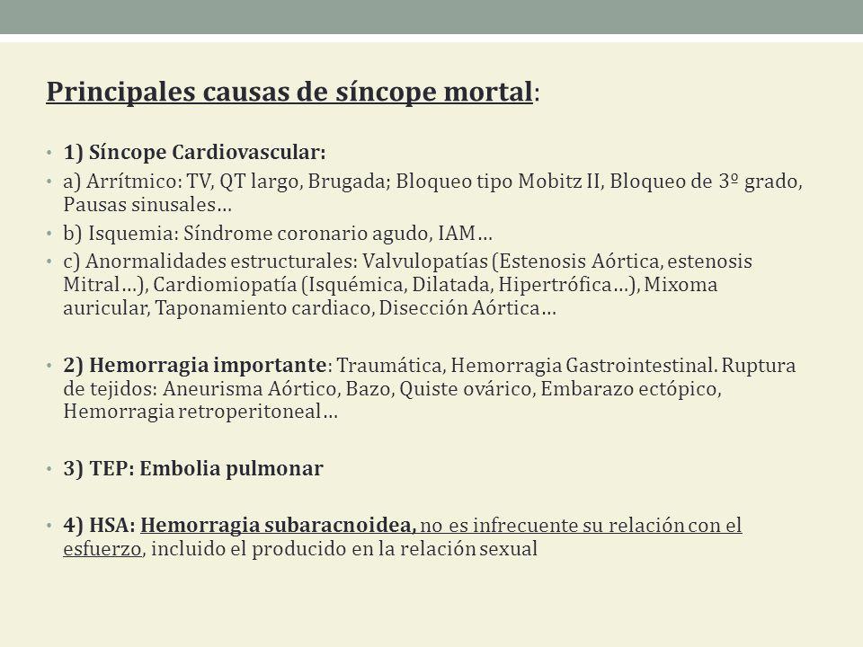 Principales causas de síncope mortal: