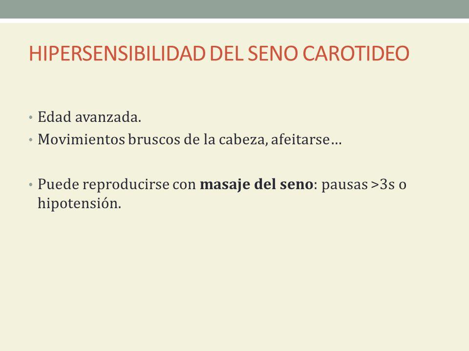 HIPERSENSIBILIDAD DEL SENO CAROTIDEO