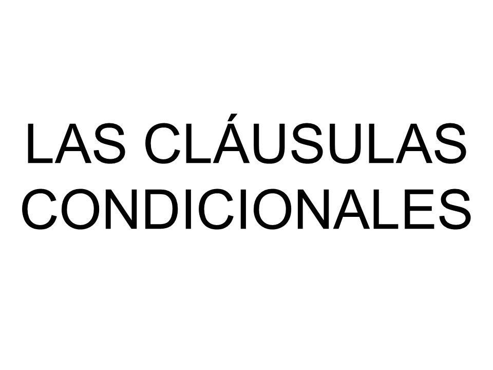 LAS CLÁUSULAS CONDICIONALES