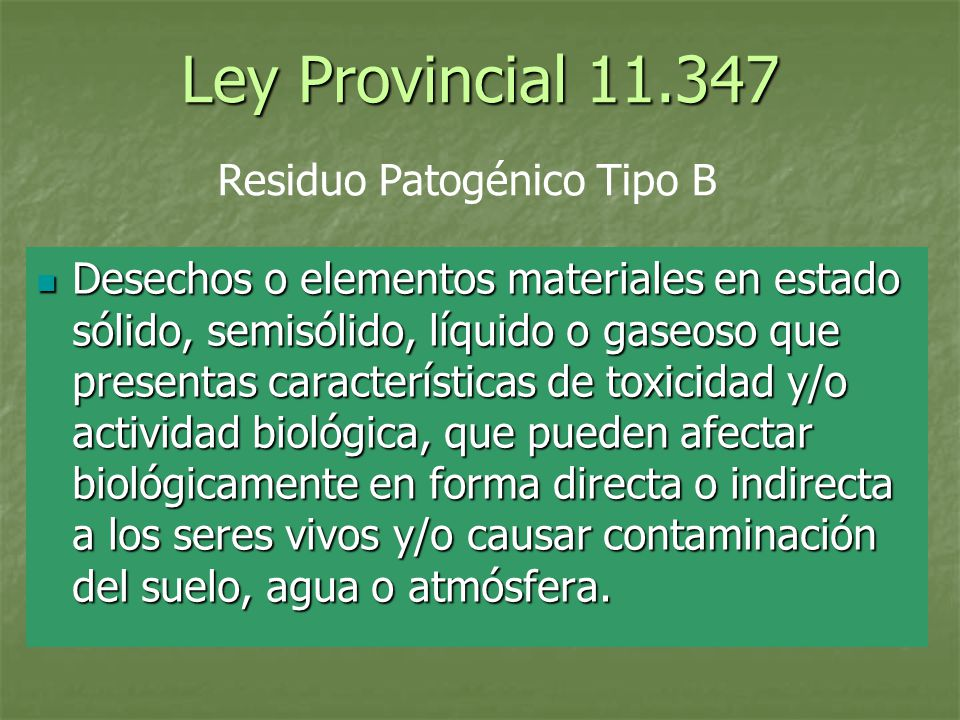 Ley Provincial Residuo Patogénico Tipo B