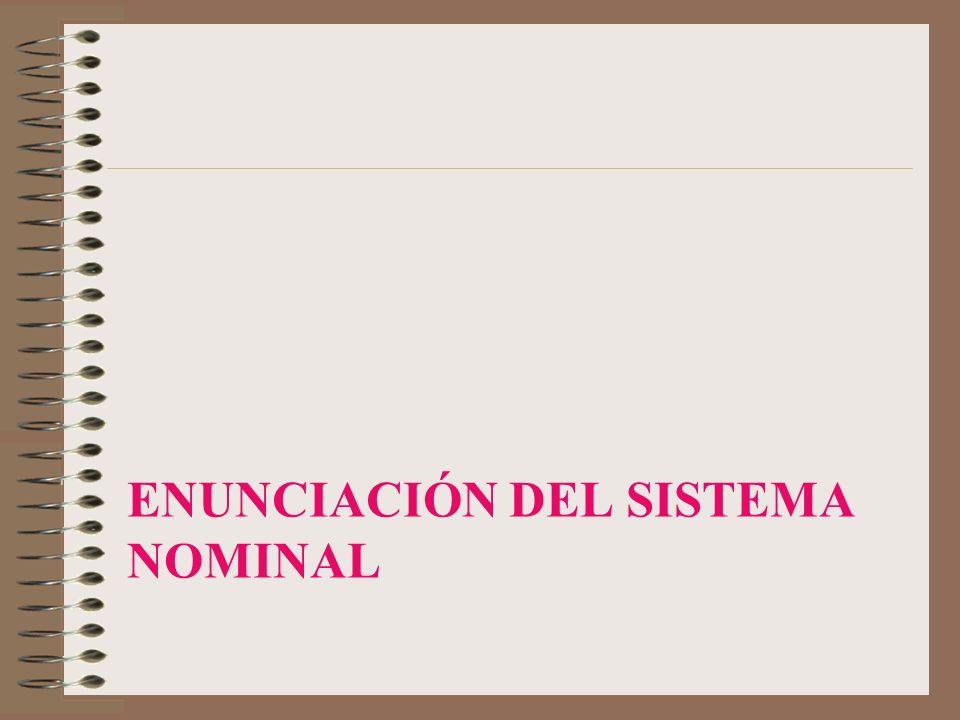 Enunciación del sistema nominal
