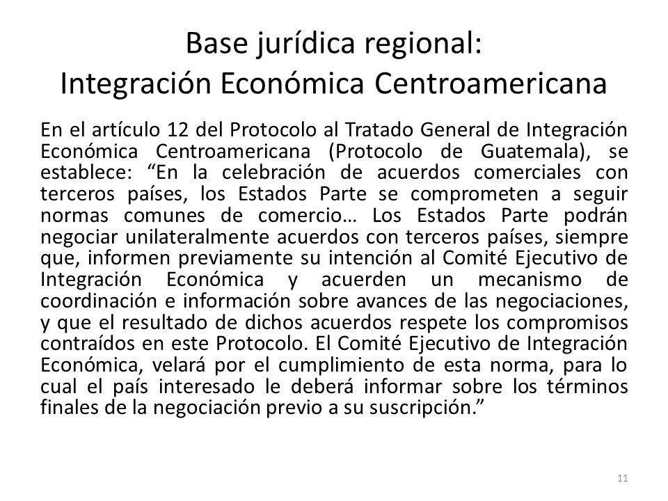 Base jurídica regional: Integración Económica Centroamericana