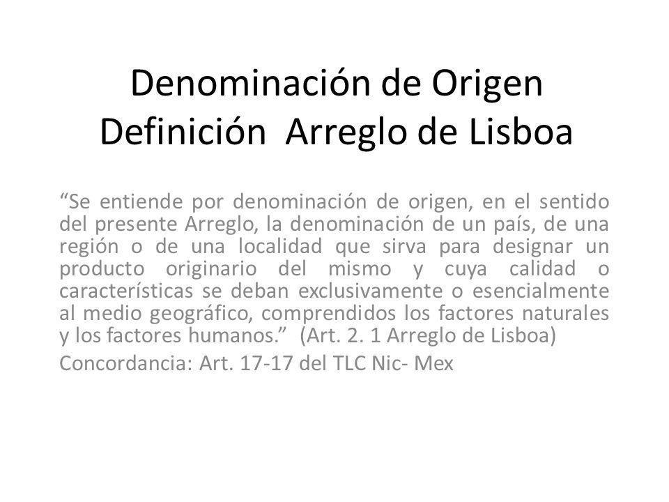 Denominación de Origen Definición Arreglo de Lisboa