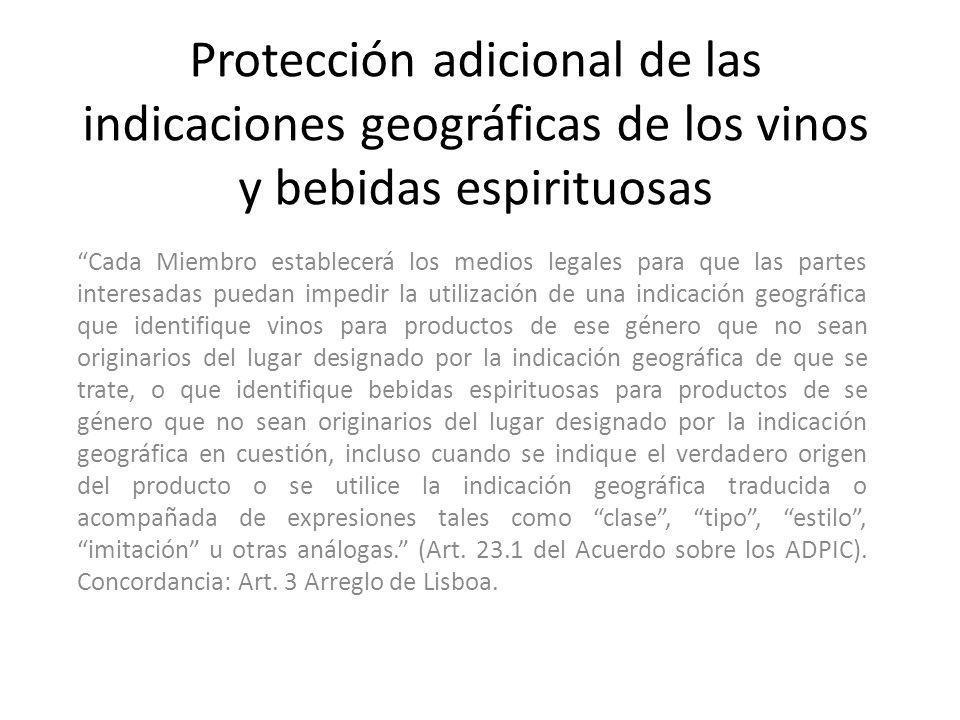 Protección adicional de las indicaciones geográficas de los vinos y bebidas espirituosas