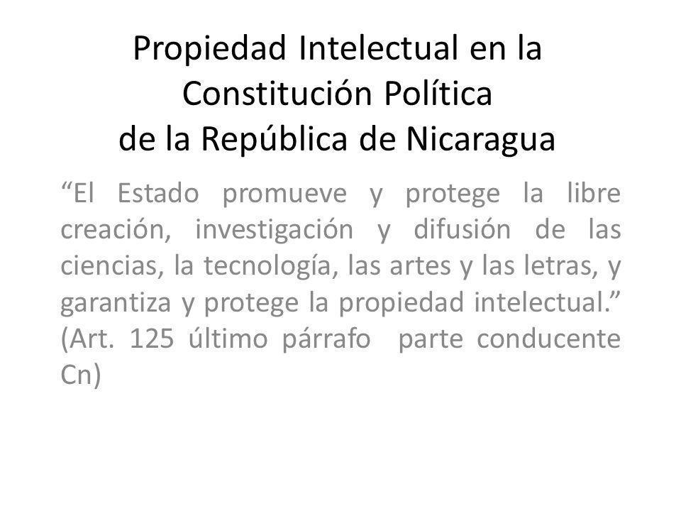Propiedad Intelectual en la Constitución Política de la República de Nicaragua