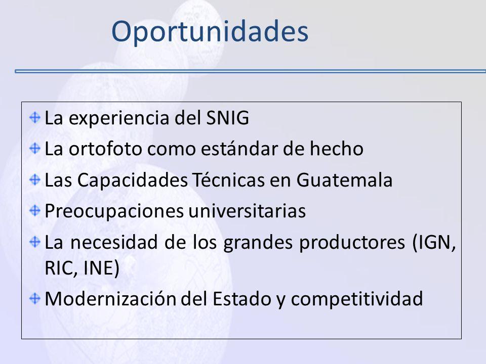 Oportunidades La experiencia del SNIG