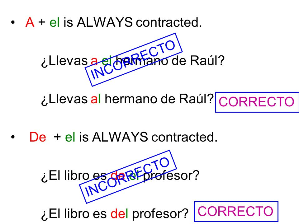 A + el is ALWAYS contracted.